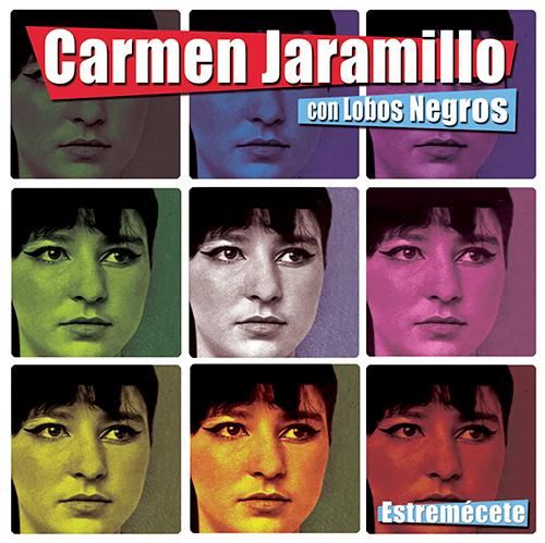 Carmen Jaramillo - Estremécete